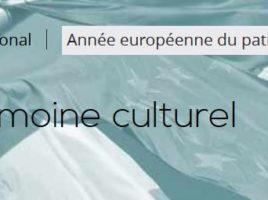 année européenne du patrimoine culturel labellisation projets