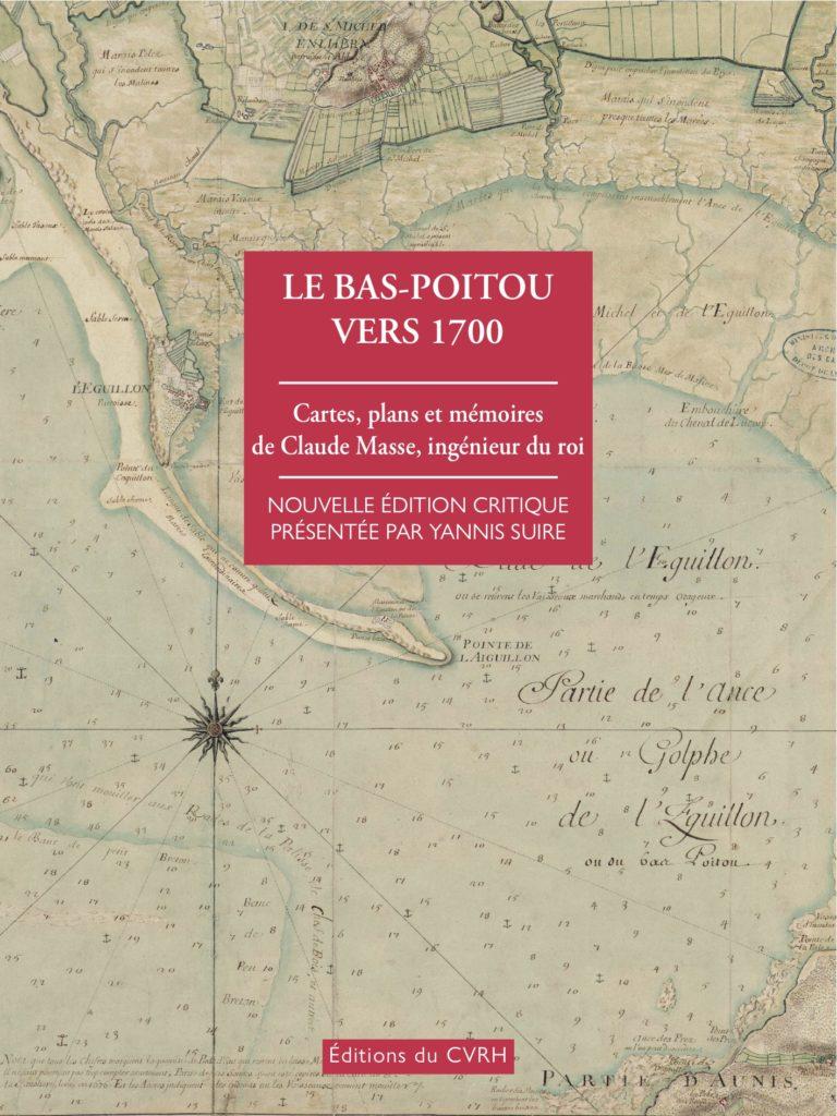 Ouvrage Le bas Poitou vers 1700
